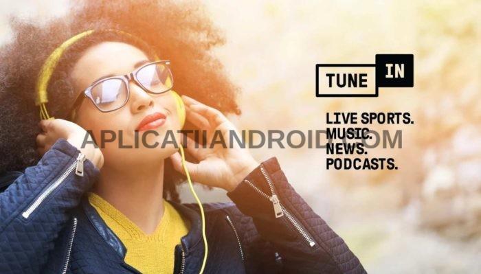tunein radio, aplicatie de ascutat muzica online gratis